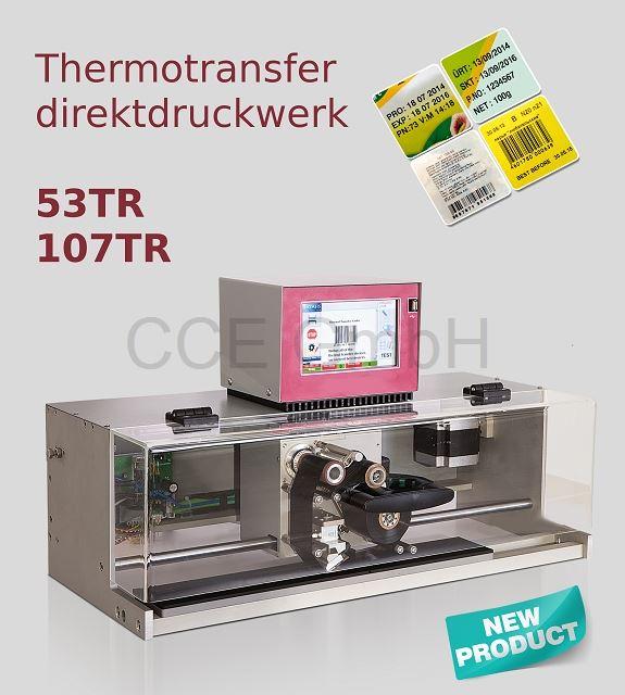 Thermotransferdirektdruckwerk 53mm oder 107mmDruckbreite. Getaktet oder Kontinuierlich